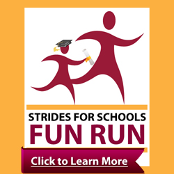 Register Today for Strides for Schools Fun Run